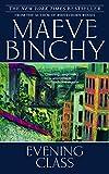 Binchy, Maeve: Evening Class