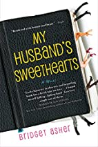 My Husband's Sweethearts by Bridget…