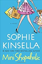 Mini-Shopaholic by Sophie Kinsella
