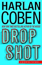 Drop Shot (Myron Bolitar Mysteries) by…