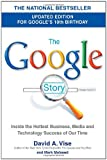 David A. Vise: The Google Story: For Google's 10th Birthday