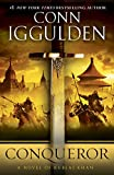 Iggulden, Conn: Conqueror: A Novel of Kublai Khan