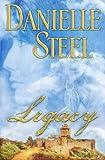 Steel, Danielle: Legacy: A Novel