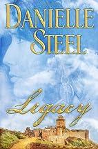 Legacy: A Novel by Danielle Steel
