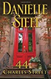 Steel, Danielle: 44 Charles Street: A  Novel