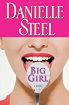 Big Girl: A Novel by Danielle Steel