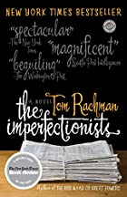 The Imperfectionists by Tom Rachman