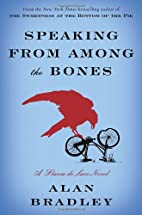 Speaking from Among the Bones: A Flavia de…