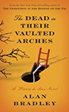 The Dead in Their Vaulted Arches: A Flavia…
