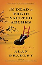 The dead in their vaulted arches by Alan…