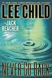 Child, Lee: Never Go Back: A Jack Reacher Novel