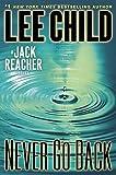 Child, Lee: Never Go Back: A Jack Reacher Novel