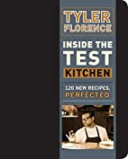 Inside the Test Kitchen: 120 New Recipes,…