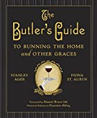 The Butler's Guide to Running the Home and…