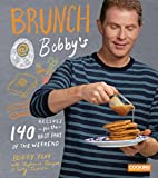 Brunch at Bobby's: 140 Recipes for the…