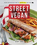 Street Vegan: Recipes and Dispatches from…