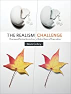 The Realism Challenge: Drawing and Painting…