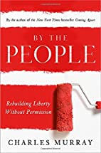 By the People: Rebuilding Liberty Without…