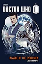 Doctor Who: Plague of the Cybermen by Justin…