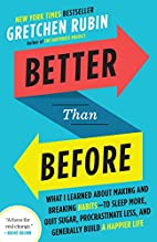 Better Than Before: What I Learned About…
