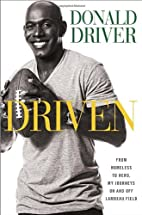 Driven: From Homeless to Hero, My Journeys…