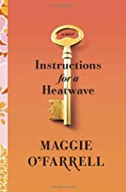 Instructions for a Heatwave by Maggie…
