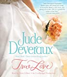 Deveraux, Jude: True Love (Nantucket Brides Trilogy)