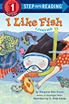 I Like Fish (Step into Reading) by Margaret…