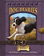 Dog Diaries #5: Dash by Kate Klimo