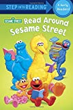 Albee, Sarah: Read Around Sesame Street (Sesame Street) (Step into Reading)