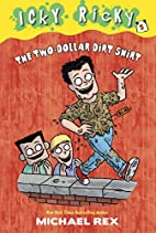 Icky Ricky #5: The Two-Dollar Dirt Shirt (A…