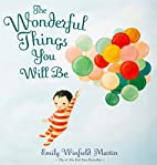 The Wonderful Things You Will Be by Emily…