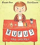 Rufus the Writer by Elizabeth Bram