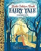 Little Golden Book Fairy Tale Favorites…