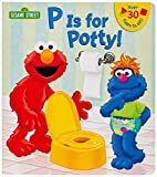 P is for Potty! (Sesame Street)…