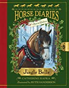Jingle Bells (Horse Diaries Special Edition)…
