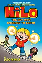 Hilo Book 1: The Boy Who Crashed to Earth by…
