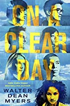 On a Clear Day by Walter Dean Myers