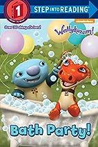 Wallykazam! Bath Party! (with stickers) by…
