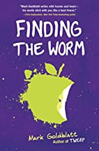 Finding the Worm (Twerp Sequel) by Mark…