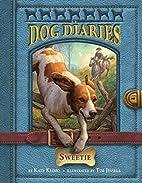 Dog Diaries #6: Sweetie by Kate Klimo