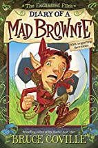 The Enchanted Files: Diary of a Mad Brownie…