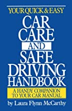 Your Quick & Easy Car Care and Safe Driving…