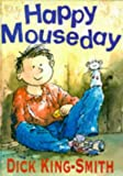 King-Smith, Dick: Happy Mouseday