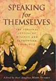 Churchill, Winston: Speaking for Themselves: The Personal Letters of Winston and Clementine Churchill