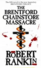 The Brentford Chainstore Massacre by Robert…
