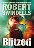Swindells, Robert: Blitzed