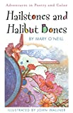 O'Neill, Mary: Hailstones and Halibut Bones: Adventures in Poetry and Color