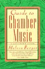 Berger, Melvin: Guide to Chamber Music : A Listener's Companion