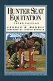 Morris, George H.: Hunter Seat Equitation